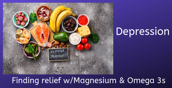 Magnesium and Omega 3s for Depression