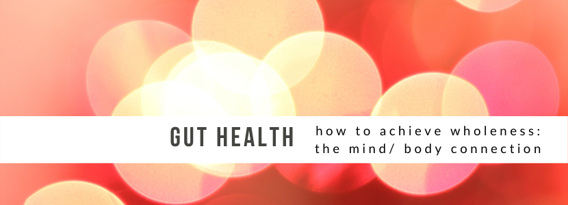 How to Have a Healthy Gut