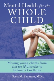 Mental Health for the Whole Child | Wholeness Center | Scott